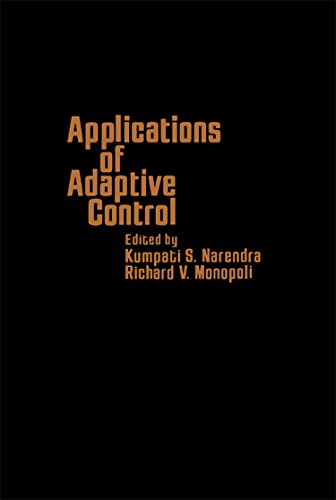9780125140607: Applications of Adaptive Control