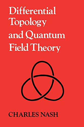 9780125140768: Differential Topology and Quantum Field Theory