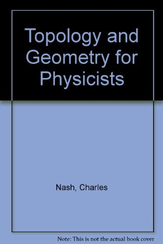 9780125140805: Topology and Geometry for Physicists