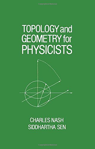 9780125140812: Topology and Geometry for Physicists