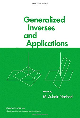 9780125142502: Generalized Inverses and Applications: Proceedings of an Advanced Seminar