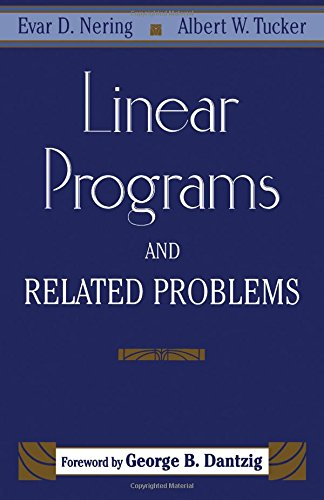 9780125154406: Linear Programs and Related Problems (Computer Science and Scientific Computing)