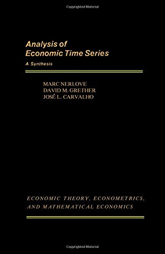 Analysis of Economic Time Series : A: Marc Nerlove; Jose