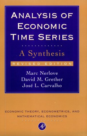 9780125157513: Analysis of Economic Time Series, Revised Edition: A Synthesis (Economic Theory, Econometrics, and Mathematical Economics) (Economic Theory, Econometrics, & Mathematical Economics)