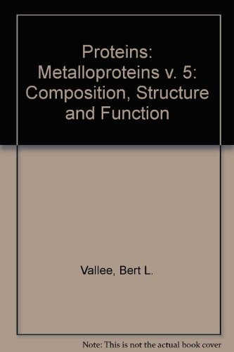 9780125162654: Proteins: Metalloproteins v. 5: Composition, Structure and Function