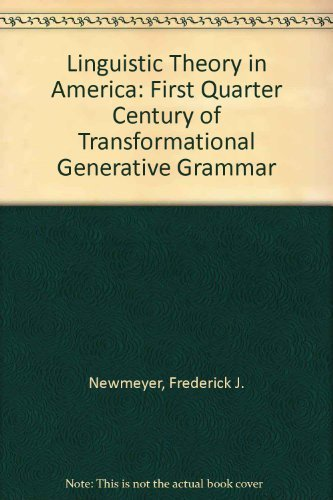 9780125171502: Linguistic Theory in America: First Quarter Century of Transformational Generative Grammar