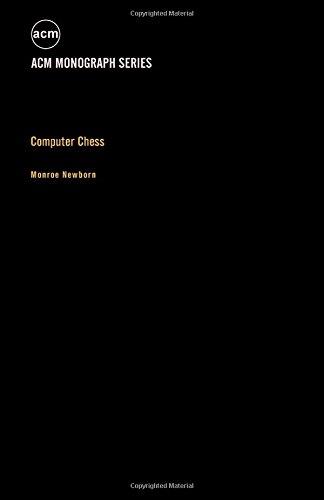 9780125172509: Computer Chess (A.C.M. monograph series)