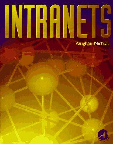 9780125180450: Intranets