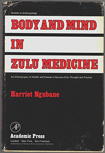 9780125182508: Body and Mind in Zulu Medicine: An Ethnography of Health and Disease in Nyuswa-Zulu Thought and Practice (Studies in Anthropology)