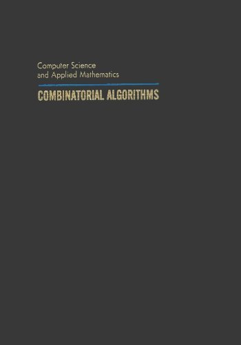 9780125192507: Combinatorial Algorithms (Computer Science and Applied Mathematics)