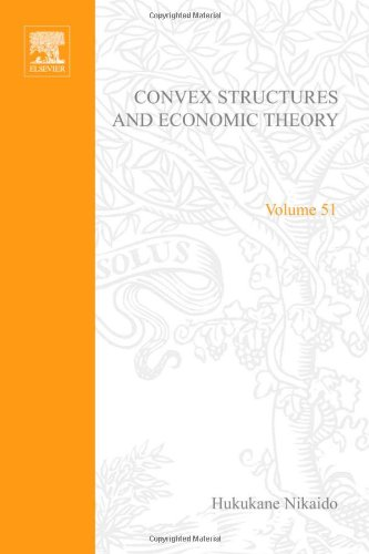 9780125194501: Convex Structures and Economic Theory (Mathematics in Science & Engineering)