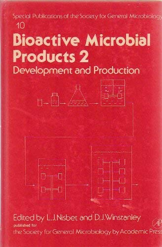 9780125195508: Bioactive Microbial Products 2: Development and Production (Special Publications of the Society for General Microbiology)