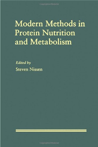 9780125195706: Modern Methods in Protein Nutrition and Metabolism