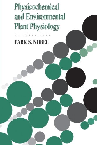 9780125200219: Physicochemical and Environmental Plant Physiology