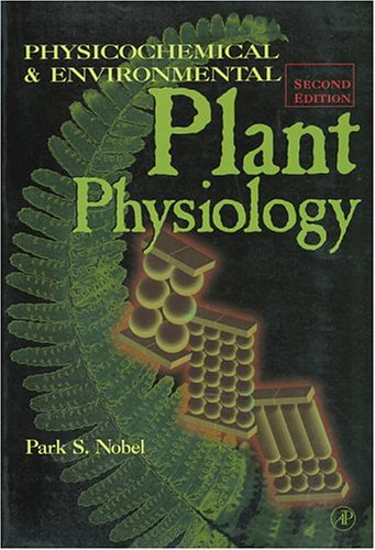 9780125200257: Physicochemical and Environmental Plant Physiology
