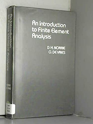 Introduction to Finite Element Analysis: Vries, Gerard de,