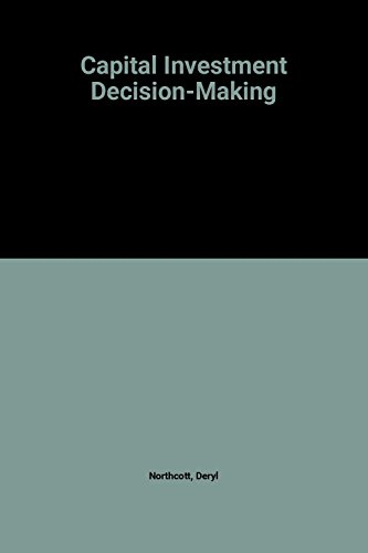 9780125216852: Capital Investment Decision-making (Advanced Management Accounting & Finance S.)