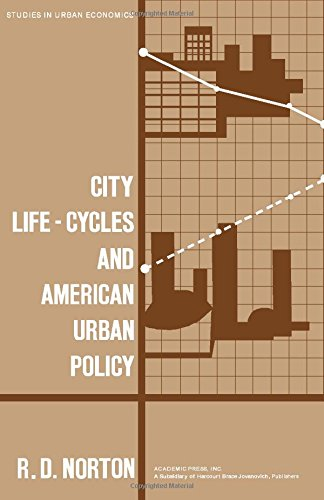 9780125218504: City Life-Cycles and American Urban Policy (Studies in Urban Economics)