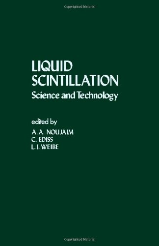 Liquid Scintillation: Science and Technology;: Noujaim, A. A., With C. Ediss, And L. I. Weibe;