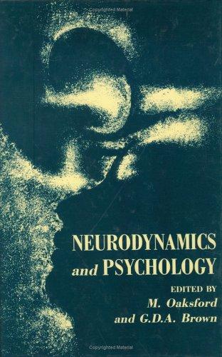 9780125235150: Neurodynamics and Psychology