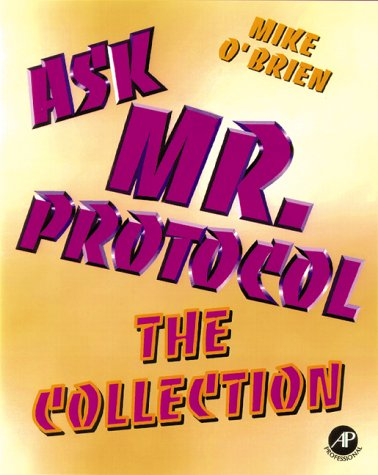 9780125239608: O'Brien Ask Mr Protocol: the Collected Writings