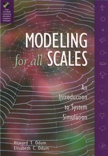 9780125241700: Modeling for All Scales: An Introduction to System Simulation
