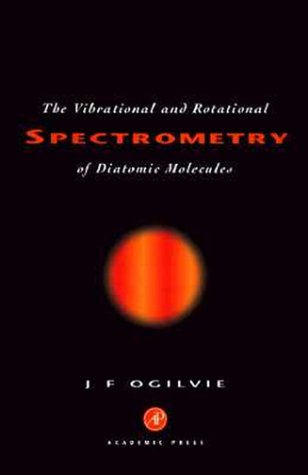 9780125244206: Vibrational and Rotational Spectrometry of Diatomic Molecules (Theoretical Chemistry; a Series of Monographs)
