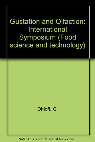 9780125249508: Gustation and Olfaction: International Symposium (Food science and technology)