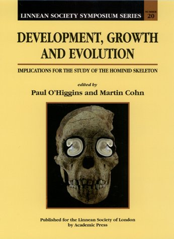 9780125249652: Development, Growth and Evolution, Volume 20: Implications for the Study of the Hominid Skeleton (Linnean Society Symposium)