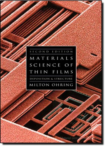 9780125249751: Materials Science of Thin Films