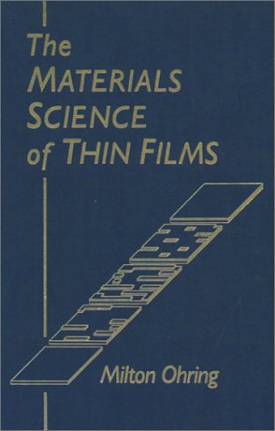 9780125249904: The Materials Science of Thin Films