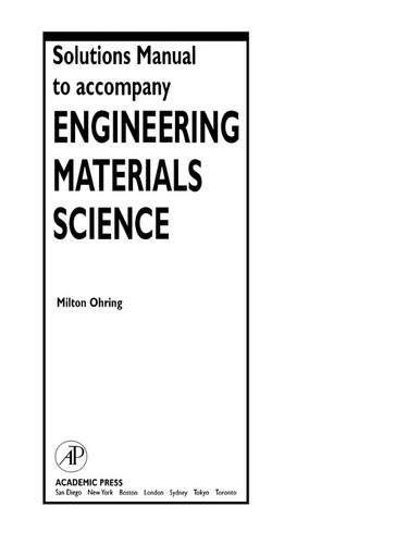 9780125249980: Solutions Manual to accompany Engineering Materials Science