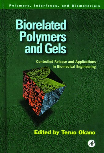 9780125250900: Biorelated Polymers and Gels: Controlled Release and Applications in Biomedical Engineering (Polymers, Interfaces and Biomaterials)