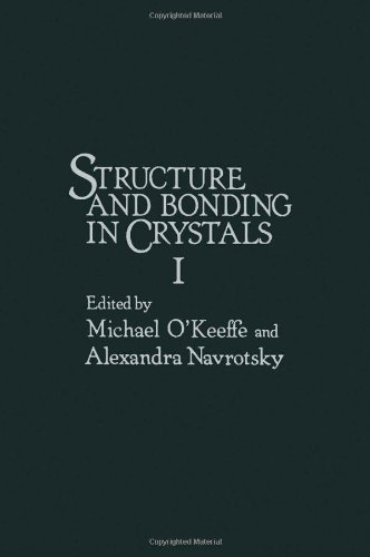 9780125251013: Structure and Bonding in Crystals: Volume I