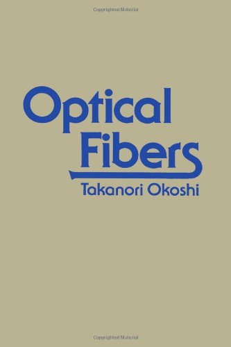 9780125252607: Optical Fibers