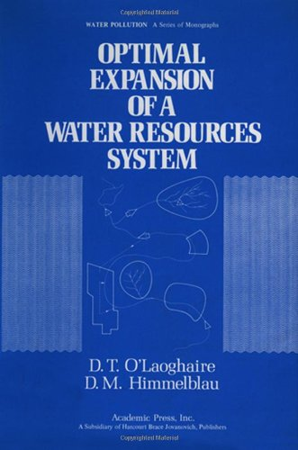 9780125254502: Optimal Expansion of a Water Resources System (Water pollution)