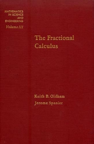 9780125255509: Fractional Calculus (Mathematics in Science and Engineering, Vol. 111)