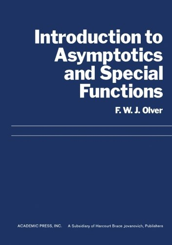 9780125258562: Introduction to Asymptotics and Special Functions