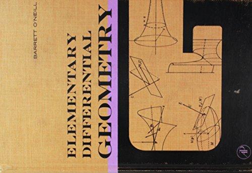 Elementary Differential Geometry: Barrett O'Neill