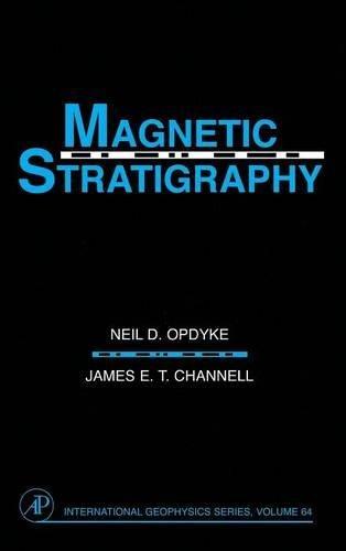 9780125274708: Magnetic Stratigraphy, Volume 64 (International Geophysics)