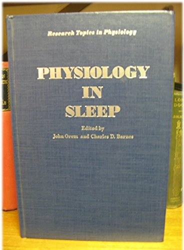 9780125276504: Physiology in Sleep (Research topics in physiology)