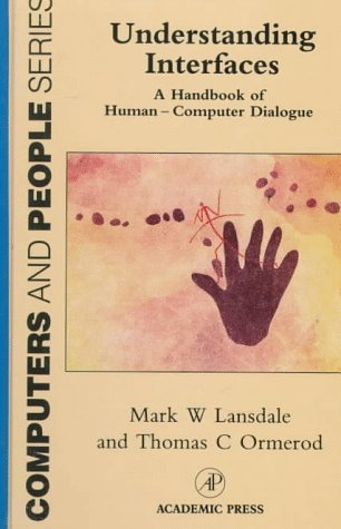 9780125283908: Understanding Interfaces: Handbook of Human/Computer Dialogue (Computer and People Series)