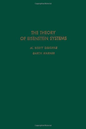 9780125292504: The theory of Eisenstein systems, Volume 99 (Pure and Applied Mathematics)