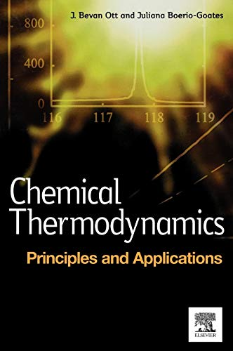 9780125309905: Chemical Thermodynamics: Principles and Applications