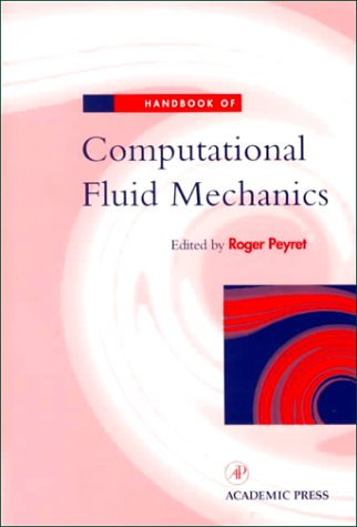 9780125322003: Handbook of Computational Fluid Mechanics