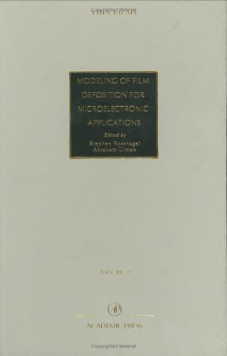 9780125330220: Advances in Research and Development: Modeling of Film Deposition for Microelectronic Applications: 22 (Thin Films)