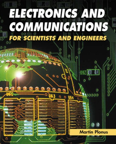 9780125330848: Electronics and Communications for Scientists and Engineers