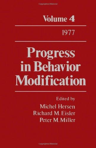 Progress in Behavior Modification. Volume 4: Hersen, Michel: