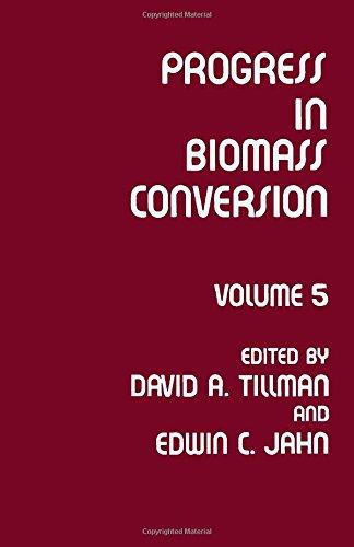 9780125359054: Progress in Biomass Conversion: v. 5