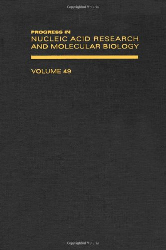 9780125400497: Progress in Nucleic Acid Research and Molecular Biology, Volume 49